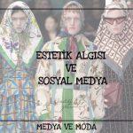 Estetik Algısı ve Sosyal Medya